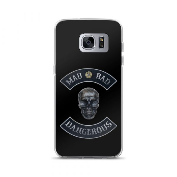 Bad Mad and Dangerous with Skull Samsung Galaxy S7 edge phone case