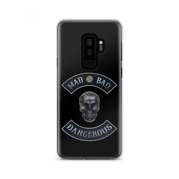 Bad Mad and Dangerous with Skull Samsung Galaxy S9+ phone case