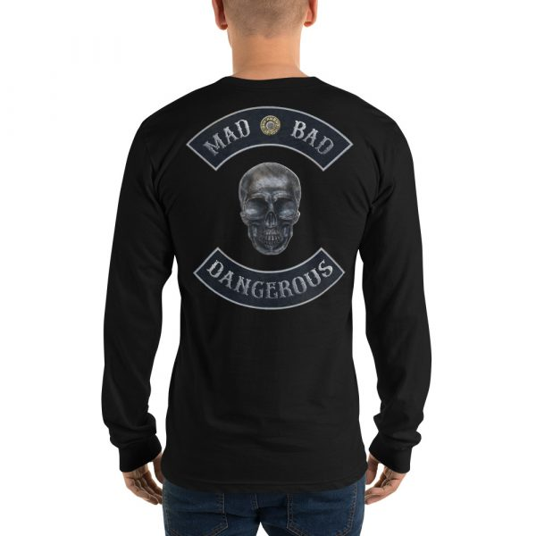 Black Long sleeve t-shirt Mad, Bad and Dangerous Rockers with Skull Back