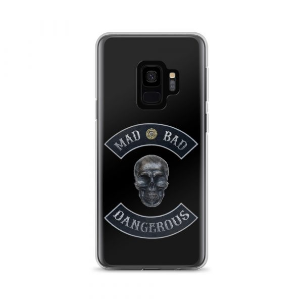 Bad Mad and Dangerous with Skull Samsung Galaxy S9 phone case