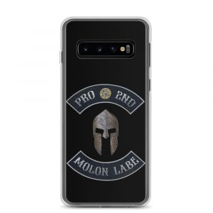 Pro 2nd Amendment – Molon Labe – Spartan Helmet Samsung Galaxy S10 Case