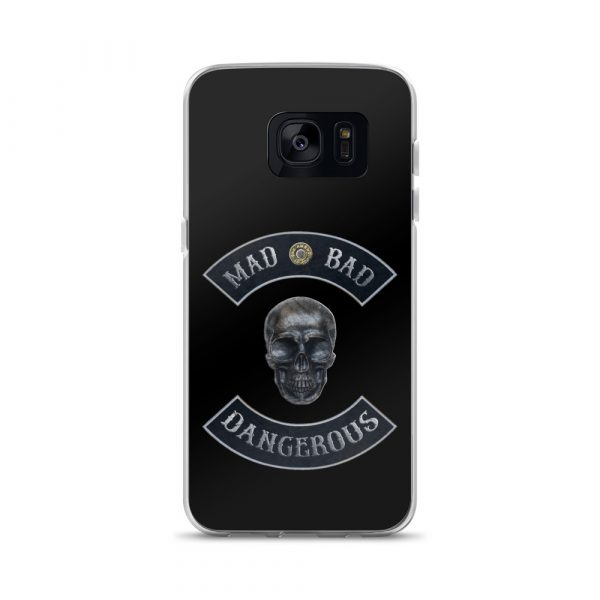 Bad Mad and Dangerous with Skull Samsung Galaxy S7 phone case