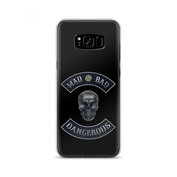 Bad Mad and Dangerous with Skull Samsung Galaxy S8+ phone case