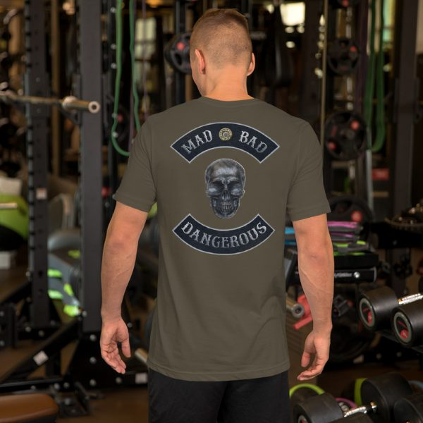 Mad, Bad and Dangerous Rockers with Skull Unisex Army T-shirt Back