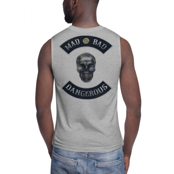 Mad, Bad and Dangerous Rockers with Skull Athletic Heather Muscle Shirt Back