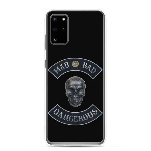 Bad Mad and Dangerous with Skull Samsung Galaxy S20 Plus phone case
