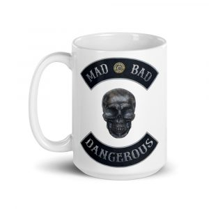 Mad, Bad and Dangerous Rockers with Skull 15oz Mug