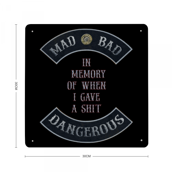 "Mad Bad Dangerous in Rockers with ""In Memory of When I Gave a Shit"" Quote Print on Metal"
